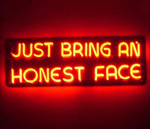 Honest face